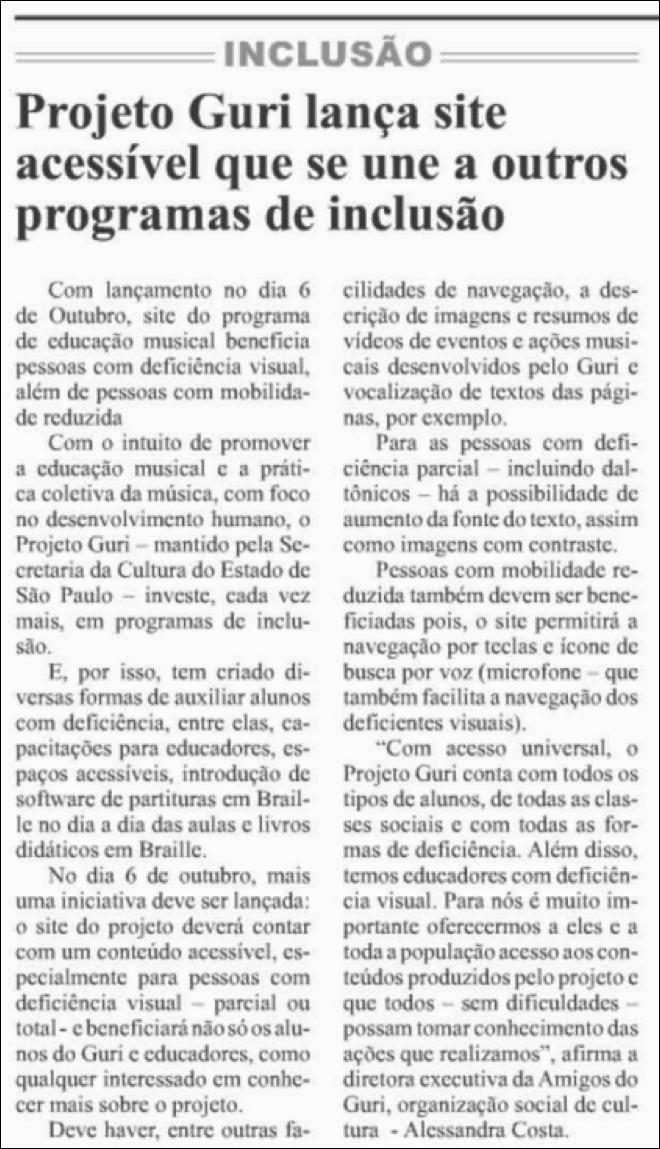 Diário de Notícias – SP Projeto Guri lança site acessível que se une a outros programas de inclusao
