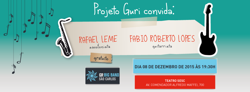Projeto Guri de São Carlos convida: Rafael Leme e Fabio Roberto Lopes
