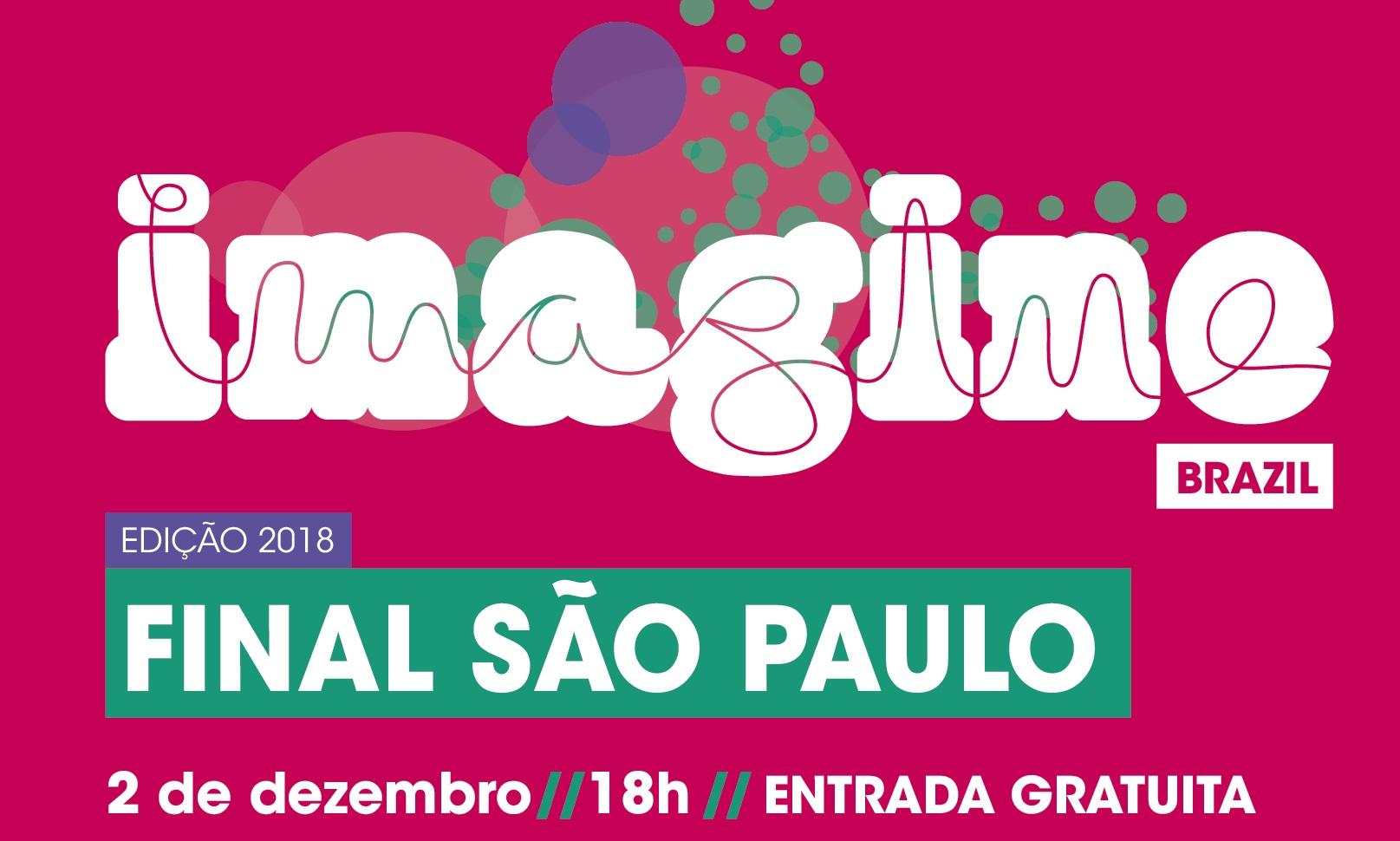 8365e1aaae Final do Imagine Brazil será dia 2 de dezembro